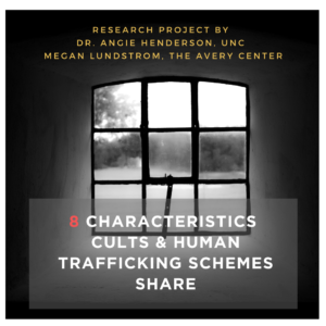 Characteristics that Cults and Human Trafficking Schemes Share