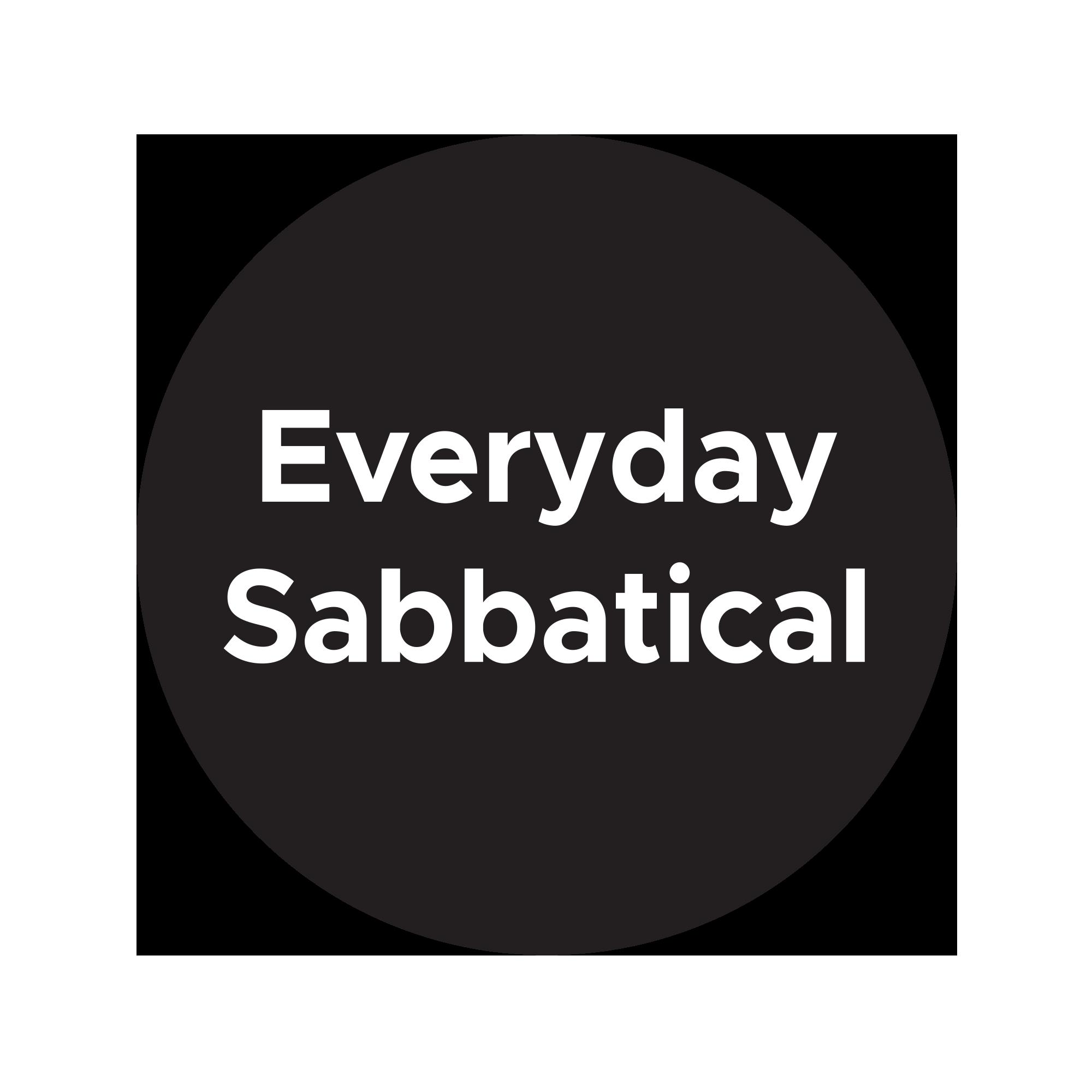 Everyday Sabbatical